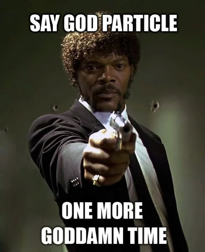 http://freethoughtblogs.com/pharyngula/files/2012/07/godparticle.jpeg