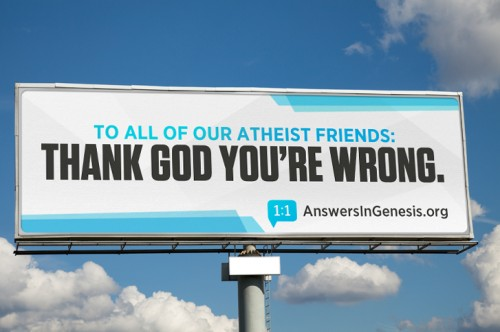 To all of our atheist friends: THANK GOD YOU'RE WRONG