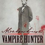 200px-Abraham_Lincoln_Vampire_Hunter_Cover