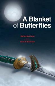 A Blanket of Butterflies by Richard Van Camp.