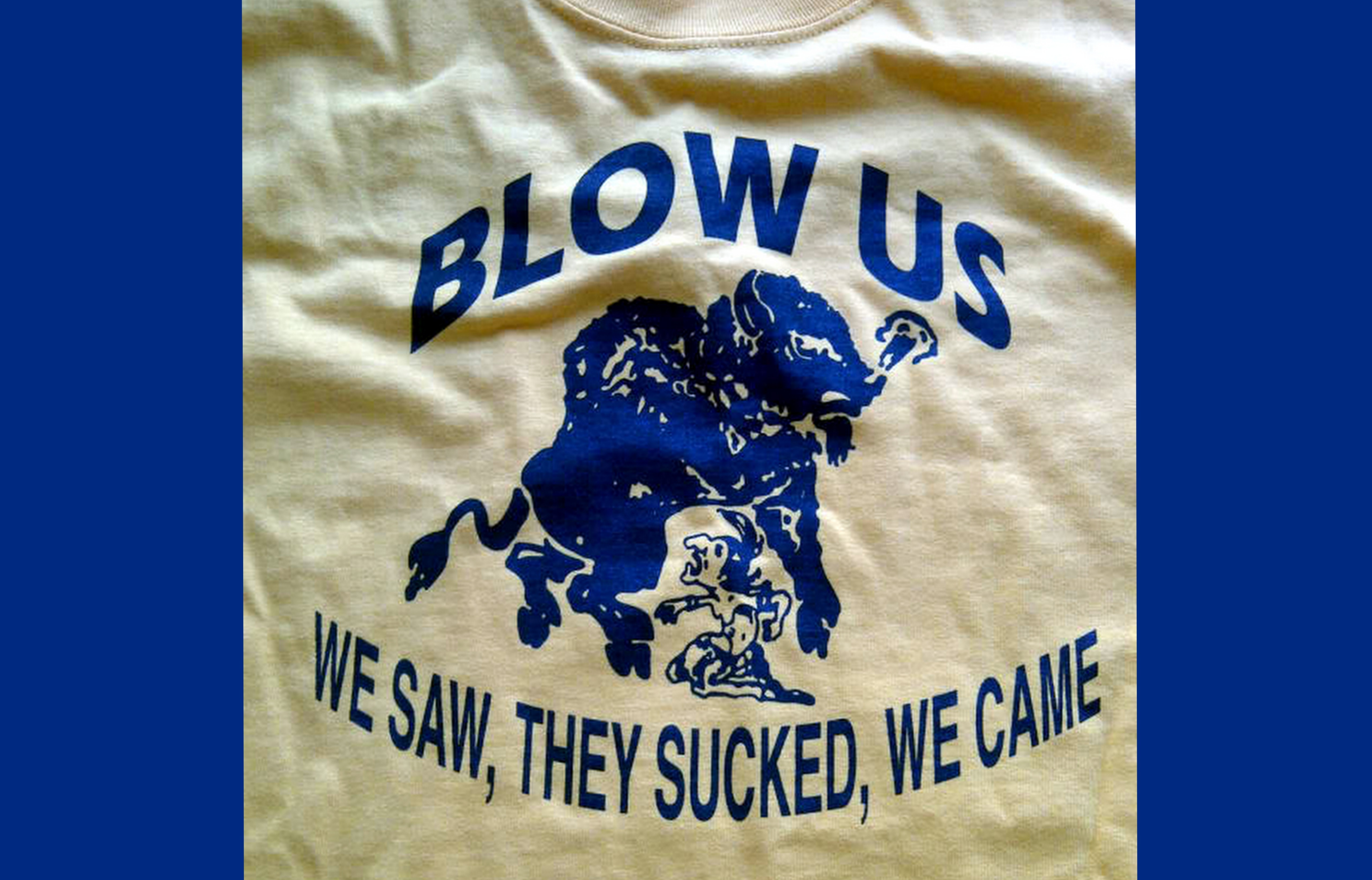 A 'Blow Us' T-Shirt from the fan site Bisonville.com - Screen Capture.