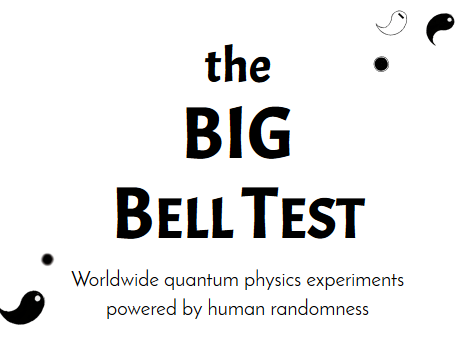 It's a title image. the BIG Bell Test: Worldwide quantum physics experiments powered by human randomness