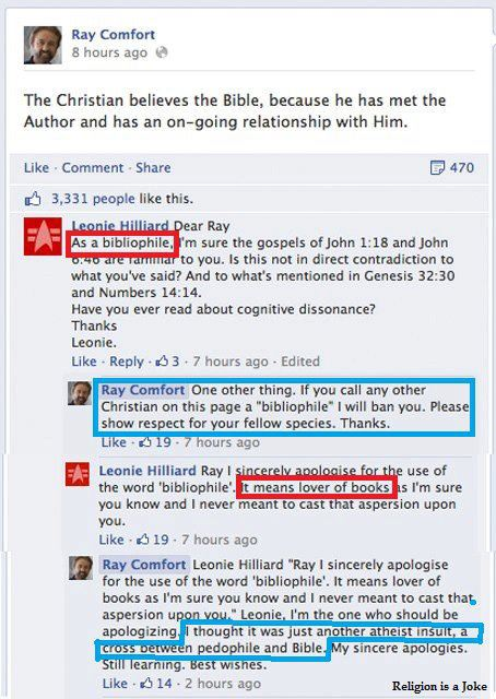 In a Facebook thread screen capture, Ray Comfort thinks 'bibliophile' is 'another atheist insult, a cross between pedophile and Bible'