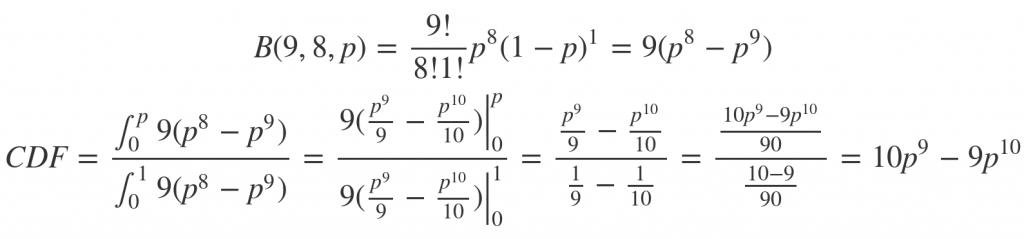PDF = 9(p^8 - p^9), CDF = 10p^9 - 9p^10