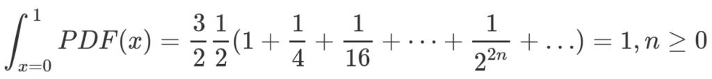 \int_{x=0}^1PDF(x) = \frac 3 2 \frac 1 2 (1 + \frac 1 4 + \frac{1}{16} + \dots + \frac{1}{2^{2n}}+ \dots) = 1, n \geq 0