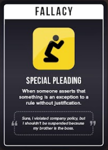"A playing card titled ""Special Pleading,"" which it helpfully describes as ""When someone asserts that something is an exception to a rule without justification."""