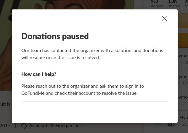 "When you click on the ""Donate"" button on the GoFundMe, you get a ""Donations Paused"" message."